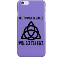 POWER OF 3 iPhone Case/Skin