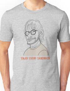 Enjoy every sandwich Unisex T-Shirt