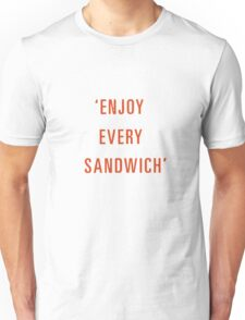 Food quote Unisex T-Shirt