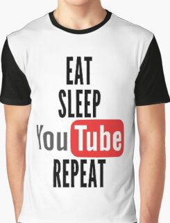 Eat, Sleep, Youtube, Repeat Graphic T-Shirt