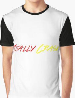 Totally Crash Graphic T-Shirt