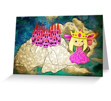 And Where is my Knight in Shining Armour Then! Greeting Card