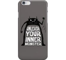 Unleash your inner monster  iPhone Case/Skin