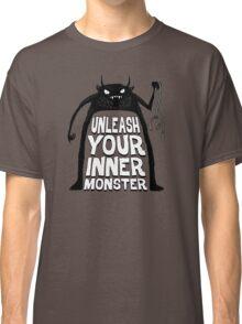 Unleash your inner monster  Classic T-Shirt