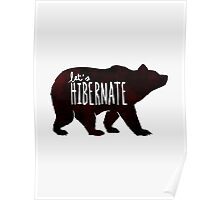 Let's Hibernate: Watercolor Bear with Funny Quote Poster