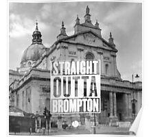 Straight Outta Brompton! Poster