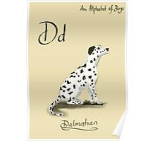 D for Dalmatian  An Alphabet of Dogs Poster