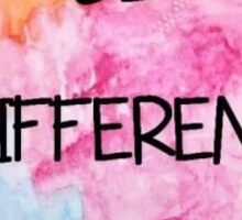Be Different sticker Sticker