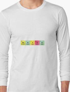 Genyus Chemistry Humor Long Sleeve T-Shirt