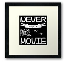 Never Judge a Book by its Movie (B&W version) Framed Print