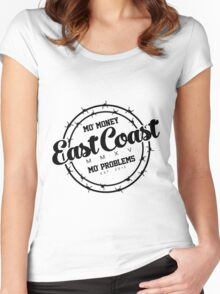 """East Coast - Mo' Money Mo' Problems"" Women's Fitted Scoop T-Shirt"