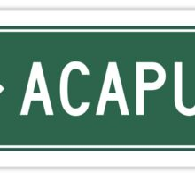 Acapulco, Highway Sign, Mexico Sticker