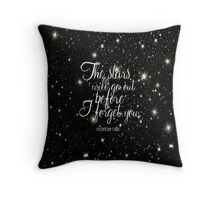 The Stars Will Go Out Throw Pillow