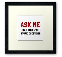 Ask Me Framed Print