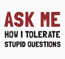 Ask Me Baby Tee
