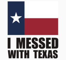 Messed With Texas Kids Tee