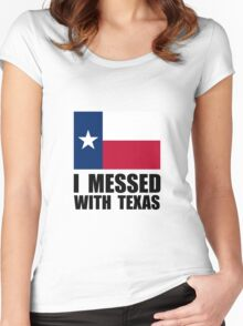 Messed With Texas Women's Fitted Scoop T-Shirt