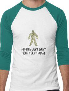 Mummies Want Toilet Paper Men's Baseball ¾ T-Shirt