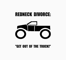 Redneck Divorce Unisex T-Shirt