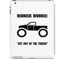 Redneck Divorce iPad Case/Skin