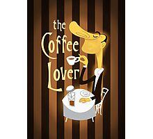 The Coffee Lover Photographic Print