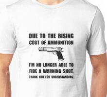 Ammunition Warning Shot Unisex T-Shirt