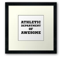 Athletic Department Awesome Framed Print