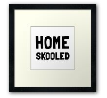 Home Skooled Framed Print