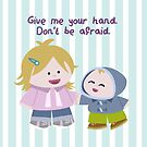 Don't Be Afraid by Sonia Pascual