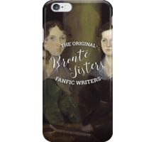 The Bronte Sisters - The Original Fanfic Writers iPhone Case/Skin