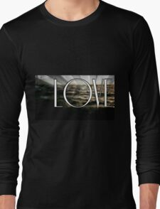 What Love Has To Do With It Long Sleeve T-Shirt