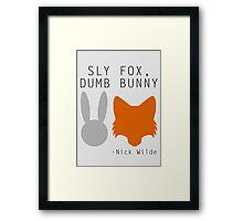 Sly Fox, Dumb Bunny - Nick Wilde Framed Print