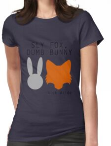 Sly Fox, Dumb Bunny - Nick Wilde Womens Fitted T-Shirt