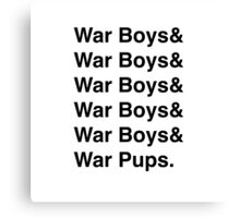 War Boys & War Boys Canvas Print