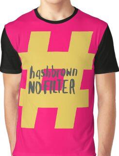 Kimmy Schmidt - Hashbrown No Filter Graphic T-Shirt