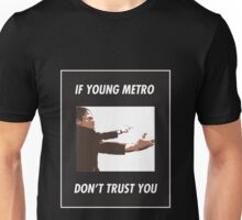 If Young Metro... Unisex T-Shirt