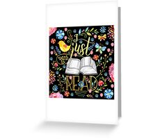 I Just Want To Read - Black Floral Greeting Card