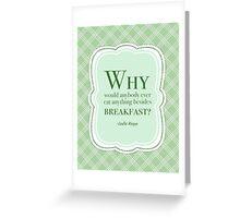 Leslie Knope Breakfast Foods Quote Greeting Card