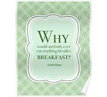 Leslie Knope Breakfast Foods Quote Poster