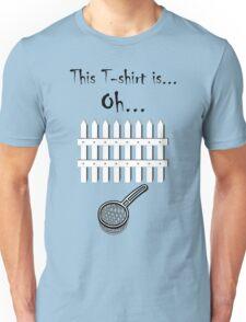Oh fence sieve shirt Unisex T-Shirt