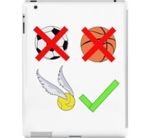 Quidditch Over Everything iPad Case/Skin