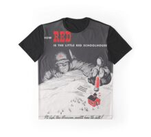 How Red Is The Little Red School House Graphic T-Shirt