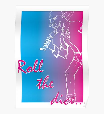 Roll the dice Poster