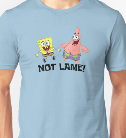 Not Lame! - Spongebob Unisex T-Shirt