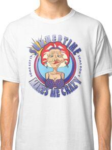 SUMMERTIME MAKES ME CRAZY Classic T-Shirt