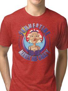 SUMMERTIME MAKES ME CRAZY Tri-blend T-Shirt