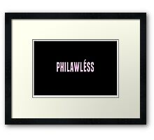 philawless Framed Print