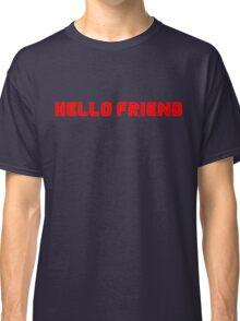 Mr. Robot Hello Friend Classic T-Shirt