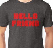 Mr. Robot Hello Friend 2 Unisex T-Shirt