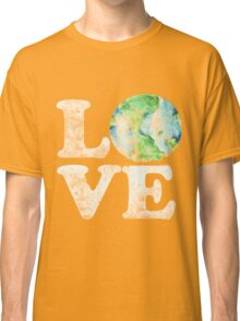 LOVE earth day Classic T-Shirt